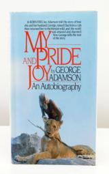 My Pride and Joy/an Autobiography by George Adamson (1987, Hardcover)- 1 of 1