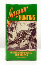 Jaguar Hunting in the Matto-Grosso and Bolivia by T. Almeida (1990, Hardcover)- 1 of 1