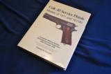 Colt .45 Service Pistols 1911 and 1911A1 Charles W. Clawson