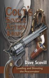 Colt's Single Action Army: Loading and Shooting the Peacemaker - 1 of 1
