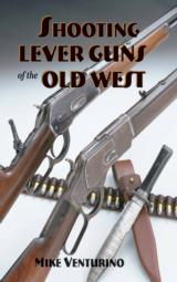 Shooting Lever Guns of the Old West - 1 of 2
