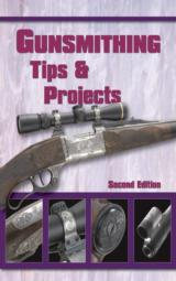Gunsmithing Tips and Projects Second Edition (Wolfe Publishing Company) - 1 of 5