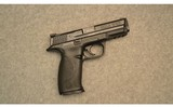 Smith & Wesson ~ M&P 40 ~ .40 S&W - 1 of 2