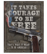 Courage To Be Free Tin Sign Free Shipping