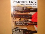 The Parker Story Volumes 1 & 2, Parker Guns Identification and Serialization - 2 of 4