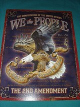 """We the People"" metal sign advertising the 2nd Amendment."