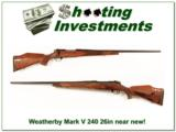 Weatherby Mark V Deluxe 240 Wthy Mag 26in near new! - 1 of 4