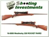Weatherby RARE 220 Rocket!