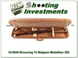 Browning Belgium Medallion Grade 308 Win in case