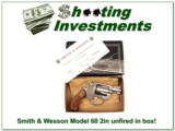 Smith and Wesson Model 60 no dash 2in stainless NIB!