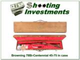 Browning Model 78 Bi-Centennial set 45-70 unfired in case BEAUTIFUL!