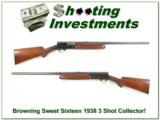 1938 Browning Sweet Sixteen Vent Rib 3 Shot RARE!