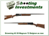 Browning A5 20 Magnum 72 Belgium new condition!
