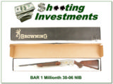 Browning BAR 1 Millionth 30-06 1 of 500 New XX Wood!