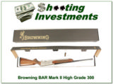Browning BAR High Grade 300 Win Mag ANIB!