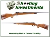Weatherby Mark V Deluxe 270 Wthy Mag