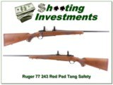 Ruger 77 243 Red Pad Tang Safety as new!