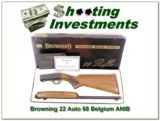 Browning 22 Auto 68 Belgium beautiful in box!