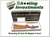 Browning 22 Auto 64 Belgium near new in box!