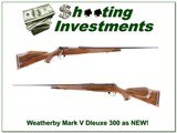 Weatherby Mark V Dleuxe 300 Wthy as new!