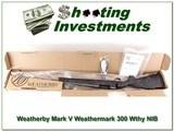 Weatherby Mark V Weathermark 300 Wthy NIB