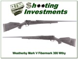 Weatherby Mark V Fibermark 300 maybe unfired