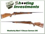 Weatherby Mark V Deluxe 240 Wthy Mag German!