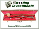 Browning Model 78 Bi-Centennial set 45-70 unfired in case!