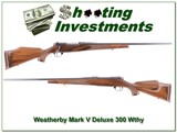 Weatherby Mark V Deluxe 300 Wthy Magnum like new