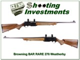 Browning BAR Safari RARE 270 Weatherby Magnum