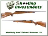 Weatherby Mark V Deluxe LH 62 German made 270