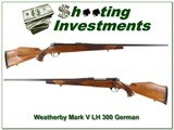 Weatherby Mark V Deluxe LH German 300 Wthy Magnum!