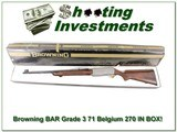 Browning BAR Grade III 71 Belgium 270 in box!