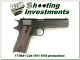 Colt 1911 1918 beautiful condition!