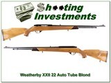 Weatherby XXII 22 auto Tube collector Blond!