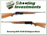 Browning BAR 68 Belgium made 30-06 Blond!
