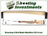 Browning X-bolt Maple Medallion 243 Win in box!