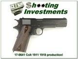 Colt 1911 1918 beautiful condition!