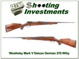 Weatherby Mark V Deluxe 270 Wthy Mag German