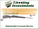 Weatherby Mark V Accumark 300 Wthy in box!