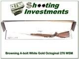 Browning A-bolt II White Gold Octagonal 270 WSM ANIB - 1 of 4