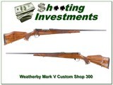 Weatherby Mark V Deluxe Custom Shop 300 Wthy Mag