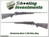 Weatherby Mark V 300 Wthy Mag Exc Cond