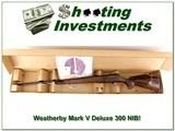 Weatherby Mark V Deluxe 300 26in unfired in box!