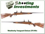 Early Weatherby Vanguard Deluxe in 270 as new!