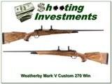 Weatherby Mark V Custom 270 Winchester XXX Wood!