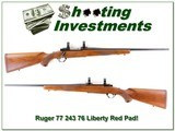Ruger 77 243 1976 Liberty Red Pad Pre-Warning! for sale - 1 of 4