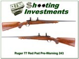 Ruger 77 Red Pad Pre-Warning 243 - 1 of 4