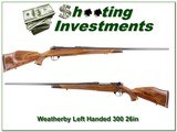 Weatherby Mark V Deluxe LH 300 26in Exc Cond! for sale