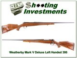 Weatherby Mark V Deluxe Left-handed 300 Wthy 26in - 1 of 4